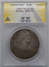 1808 Mexico 8 Reales Large Silver Coin Mo,TH ANACS VF 30 Details Graffiti
