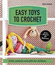 Make Me!: Easy Toys to Crochet : Dolls, Animals and Gifts for Children by...