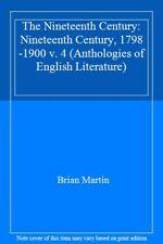The Nineteenth Century: Nineteenth Century, 1798-1900 v. 4 (Ant .9780333464793
