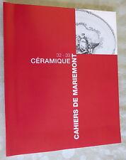Porcelaines de Tournai Sevres Chantilly cahier céramique Musée de Mariemont 2005