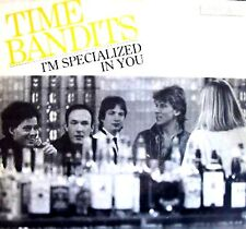 "12"" - TIME BANDITS - I´M SPECIALIZED IN YOU (SPANISH PRESS. CBS 1983 LISTEN *OYE"