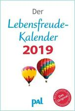 Der Lebensfreude Kalender 2019 Rolf Merkle, Doris Wolf