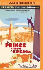 A Prince Without a Kingdom by Timothée de Fombelle (2016, MP3 CD, Unabridged)
