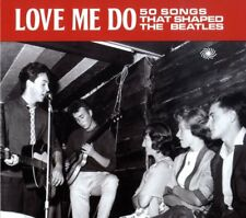 Love Me Do-50 Songs That Shaped The Beatles 2-CD NEW SEALED Chuck Berry/Vipers+