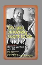 Do You Sincerely Want to Be Rich?: The Full Story of Bernard Cornfeld and I.O.S