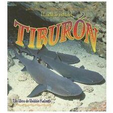 El Ciclo De Vida Del Tiburon/ The Life Cycle of a Shark (Ciclo De Vida / The Lif