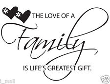 """""""The love of a family is life's greatest gift""""inspirational quote wall art decal"""