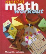 The Mental Math Workout by Michael L. Lobosco (1998, Hardcover)