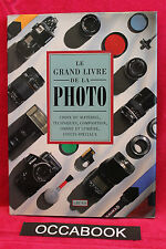 Le grand livre de la photo - M Birkitt