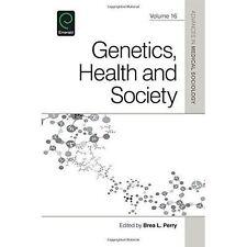 Genetics, Health, and Society by Emerald Publishing Limited (Hardback, 2015)