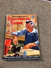 Handyman's Electrical Guide 1950- Electrical Appliances Repair-small motors-B71F