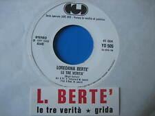 """LOREDANA BERTE """"Le tre verità-grida"""" LUCIO BATTISTI - 45 PR0M0 JB NUOVO+STICK"""