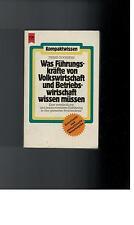 Franz Goossens - Was Führungskräfte von Volkswirtschaft  wissen müssen - 1982