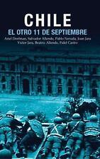 Chile: El Otro 11 de Septiembre: Una antología acerca del golpe de estado en 19