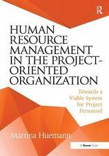 HUMAN RESOURCE MANAGEMENT IN THE PROJECT-ORIENTED ORGANIZATION - HUEMANN, MARTIN