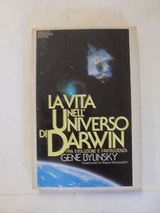 BYLINSKY LA VITA NELL'UNIVERSO 1°EDIZIONE 1983