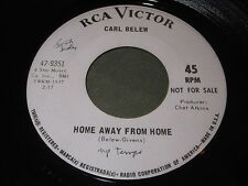 Carl Belew: Home Away From Home / Too Much To Lose 45