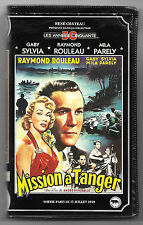 VHS K7 RENE CHATEAU / MISSION A TANGER - RAYMOND ROULEAU GABY SYLVIA MILA PARELY