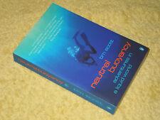 NEUTRAL BUOYANCY: ADVENTURES IN A LIQUID WORLD Tim Ecott PB 2002 Diving, frogmen