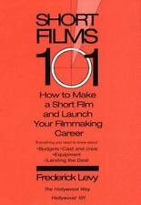 Short Films 101: How to Make a Short and Launch Your Filmmaking Career