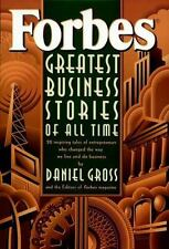 Forbes Greatest Business Stories of All Time by Editors of Forbes Magazine, Gro
