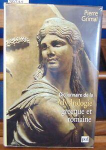 Grimal Dictionnaire de la mythologie grecque et romaine...