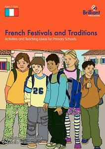 French Festivals and Traditions Comprehensive Teaching Guide Primary Age 7-11