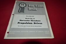 International Harvester 91 Combine Propulsion Drives Shop Manual BWPA