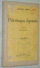 Lafcadio Hearn PELERINAGES JAPONAIS 1932 récit de voyage au JAPON