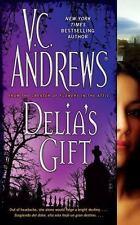 Delia's Gift Andrews, V.C. Mass Market Paperback
