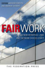 FAIR WORK : New Workplace Laws & the Work Choices Legacy (PB 2009) Business