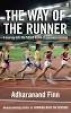 The Way of the Runner: A Journey into the Fabled World of Japanese Running by...