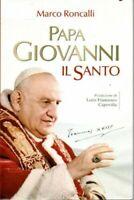 Papa Giovanni Il Santo Marco Roncalli San Paolo 2014 nuovo sigillato