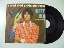 """Mal Dei Primitives – Betty Blu - Disco Vinile 45 Giri 7"""" Stampa ITALIA 1968"""