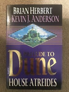 Prelude to Dune:House Atreides by Brian Herbert, Kevin J. Anderson (hb, 1999)