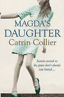 Magda's Daughter, Collier, Catrin | Paperback Book | Good | 9780752884622