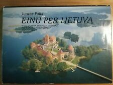 Einu per Lietuva, with camera through Lithuania (Russian, English, German)