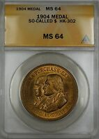 1904 So Called Dollar $ Medal HK-302 ANACS MS-64