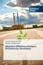 Allocative Efficiency Analysis of Electricity Generation by Shadman Lahiji Foro…