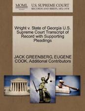 Wright V. State Of Georgia U.S. Supreme Court Transcript Of Record With Suppo...