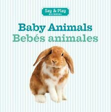 NEW - Baby Animals/Bebes animales (Say & Play) (English and Spanish Edition)