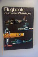 Flugboote des zweiten Weltkrieges /Ulrich Israel .Ralf Swoboda 1972