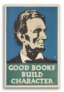 """1930s Abraham Lincoln WPA Poster - """"Good Books Build Character"""" - 20x30"""