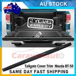 Tailgate Cap Cover Trim For Mazda BT-50 2012-ON -- NEW UPGRADE