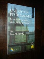 UNE REGION POUR GAGNER - La nouvelle aventure du Nord - Pas-de-Calais - P. Percq