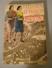 VASCO PRATOLINI - LE RAGAZZE DI SANFREDIANO - VALLECCHI ed.- 4° EDIZIONE