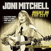 JONI MITCHELL - NIGHT IN THE CITY/RADIO BROADCAST 1968  CD NEW+