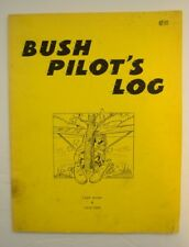 BUSH Pilot's Log Lloyd Jarman Larry Clark Comic Book 1971 Alaska Aviators 30's