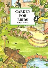 MATTHEWS NIGEL CONSERVATION BOOK GARDEN FOR BIRDS paperback BARGAIN new