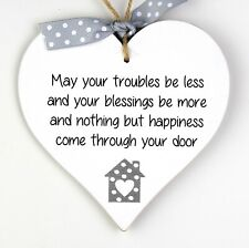 New Home Gift plaque May your troubles be less blessings House Warming Heart